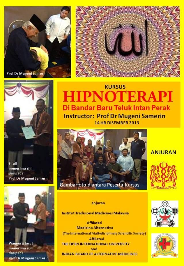 Sifuli menyertai kursus Hipnoterapi Prof Dr Mugeni samerin di Teluk Intani